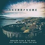 Soraidh Slàn & The Rise (feat. Oban High School Pipe Band)