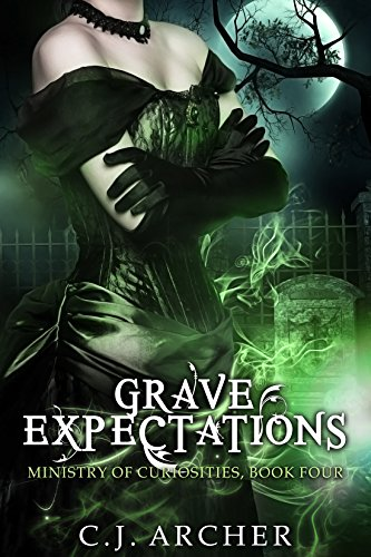 Grave Expectations (The Ministry of Curiosities Book 4) (English Edition) por C.J. Archer