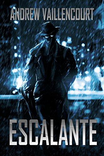 Escalante: A Novella Featuring The Fixer