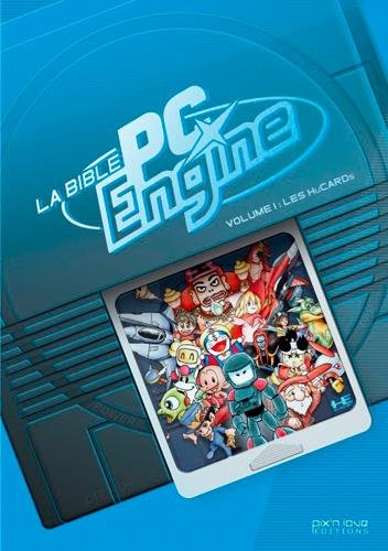 La bible PC Engine : Volume 1, Les HuCards