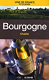 Telecharger Livres Bourgogne Chablis (PDF,EPUB,MOBI) gratuits en Francaise