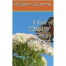 Inter-Stellar Pixie Killers (English Edition)