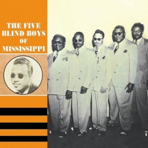 1947 - 1954: The Five Blind Boys of Mississippi by The Five Blind Boys Of Mississ (2007-02-06) (Blind Boys Of Mississippi)