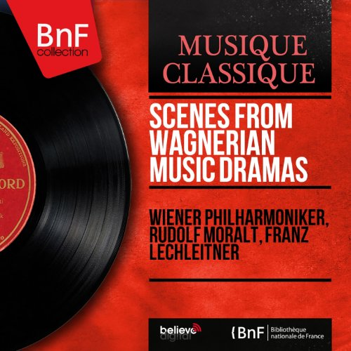 Scenes from Wagnerian Music Dramas (Mono Version)