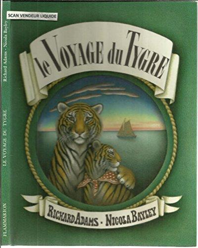 Le voyage du tygre (Livres d Enfant)