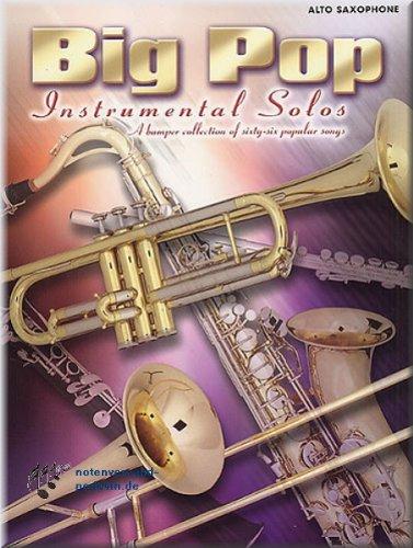 Big Pop Instrumental Solos - Altsaxophon Noten [Musiknoten] (Star Wars-saxophon)