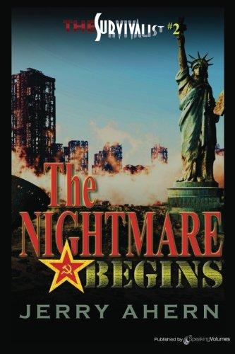 The Nightmare Begins: The Survivalist: Volume 2