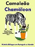 """História Bilíngue em Português e Alemão: Camaleão - Chamäleon (Série """"Aprender alemão"""" Livro 5) (Portuguese Edition)"""