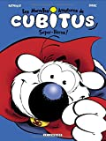 Les nouvelles aventures de Cubitus v.11, Super-héros !