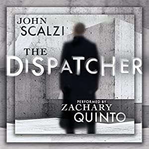 The Dispatcher — John Scalzi