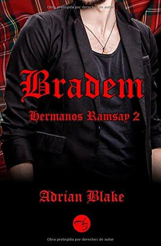 Bradem (Hermanos Ramsay) por Adrian Blake