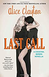 Last Call (The Cocktail Series) by Alice Clayton (2015-01-15)