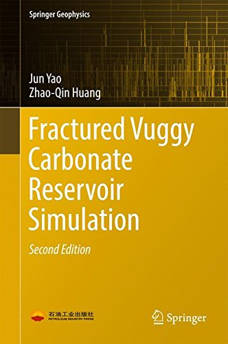 Fractured Vuggy Carbonate Reservoir Simulation (Springer Geophysics)