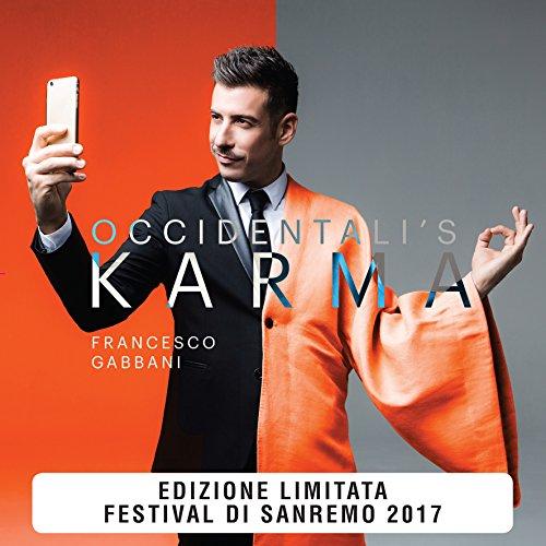 Occidentali's Karma - Vinile 7 Colorato (Blu Trasparente)(Sanremo 2017)
