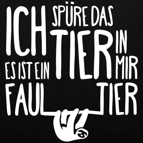 Spreadshirt Das Tier In Mir Ein Faultier Stoffbeutel Schwarz
