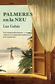 Palmeres en la neu par Luz Gabás