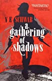A Darker Shade of Magic 02. A Gathering of Shadows