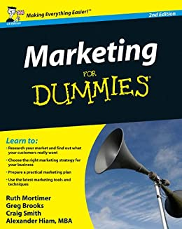 Marketing For Dummies von [Brooks, Gregory, Mortimer, Ruth, Smith, Craig, Hiam, Alexander]
