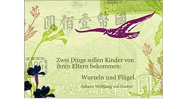 /• sch/öne Baby Gru/ßkarte mit Umschlag Tauf Gl/ückwunsch mit Goethe Zitat Zwei Dinge sollen Kinder von ihren Eltern bekommen Vintage Geburts Wurzeln und Fl/ügel Geschenk-karte zur Geburt f/ür Mutter und Kind