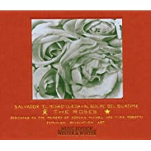 """The Roses by Salvador """"El Negro"""" Ojeda (2006-10-10)"""