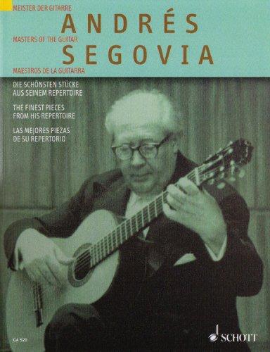 Andres Segovia: Die Schonsten Stucke aus seinem Repertoire/The Finest Pieces from His Repertoire/Las mejores piezas de su repertorio