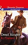 Dead Ringer (Whitehorse, Montana: The McGraw Kidnapping) by B.J. Daniels front cover