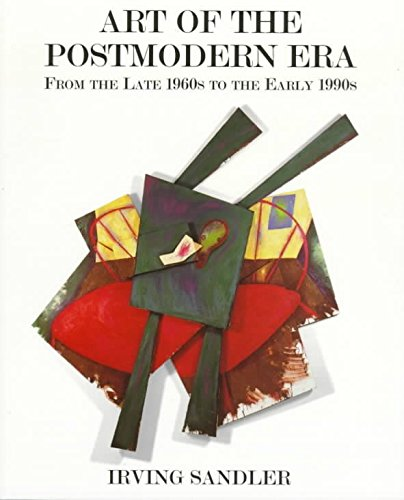 [(Art of the Postmodern Era : From the Late 1960s to the Early 1990s)] [By (author) Irving Sandler] published on (August, 1997)