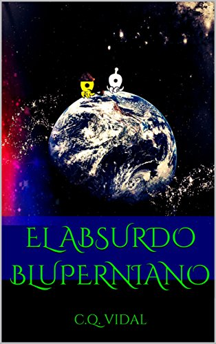 El absurdo bluperniano por C.Q. Vidal