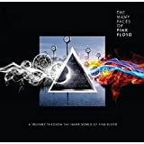 The Many Faces Of Pink Floyd: A Journey Through The Inner World Of Pink Floyd