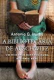 A Bibliotecária de Auschwitz (Em Portuguese do Brasil)