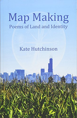 Map Making: Poems of Land and Identity por Kate Hutchinson