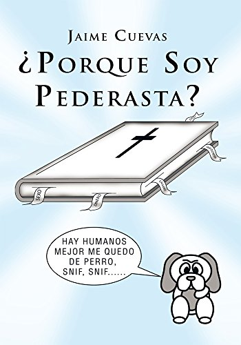 ¿Porque  Soy   Pederasta? por Jaime Cuevas