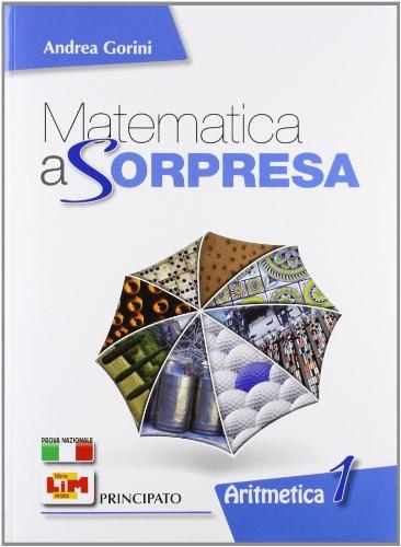 Matematica a sorpresa. Con strumenti del matematico. Con espansione online. Per la Scuola media. Con DVD-ROM: 1