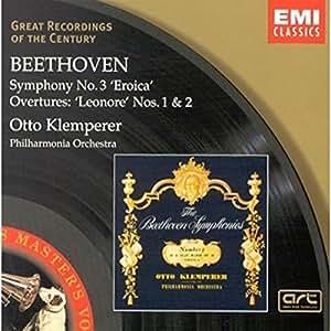 "Beethoven : Symphonie n° 3 - Ouvertures ""Leonore"" n° 1 et n° 2"