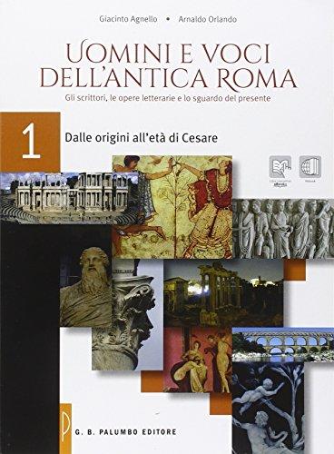 Uomini e voci dell'antica Roma. Per le Scuole superiori. Con e-book. Con espansione online: 1