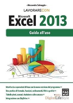 Lavorare con Microsoft Excel 2013 (Digital LifeStyle Pro) di [Salvaggio, Alessandra]