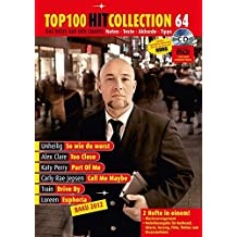 Top 100 Hit Collection 64: 6 Chart-Hits: So wie du warst - Too Close - Part Of Me - Call Me Maybe - Drive By - Euphoria (Baku 2012). Noten + CD für ... 64. Klavier / Keyboard. Ausgabe mit CD-Extra.