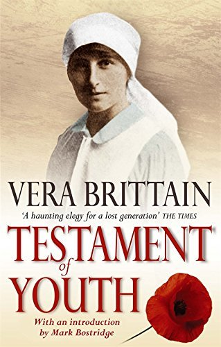 Testament Of Youth: An Autobiographical Study of the Years 1900-1925 (Virago classic non-fiction) by Vera Brittain (January 1, 2004) Paperback