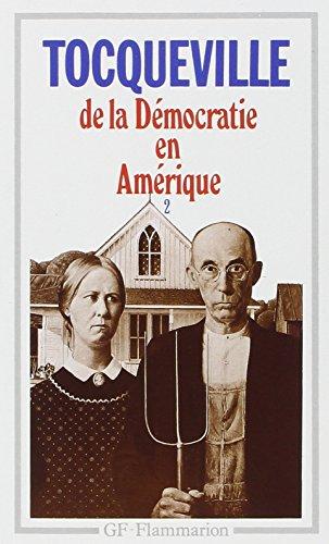 De la démocratie en Amérique, tome 2 par Alexis de Tocqueville