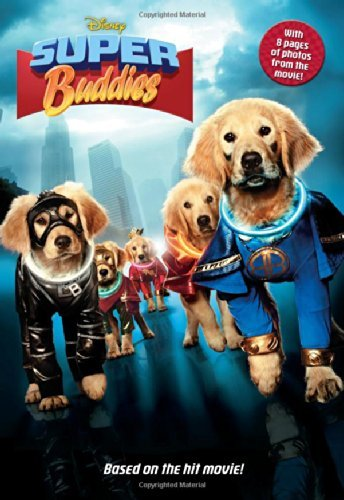 Disney Super Buddies (Junior Novelization) by Tracey West (Adapter), Kevin Di Cicco (Creator), Robert Vince (Creator) (16-Jul-2013) Paperback Buddy Adapter