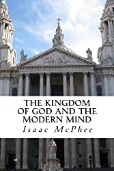 The Kingdom of God and the Modern Mind