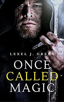 Once Called Magic (The Oconic Gates Book 1) by [Green, Lexel J.]