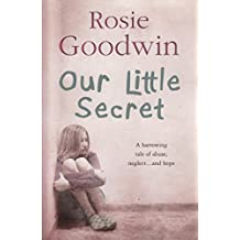 [(Our Little Secret)] [ By (author) Rosie Goodwin ] [June, 2008]