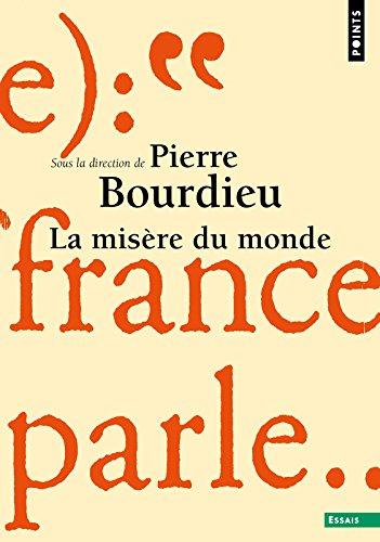 La misère du monde par Pierre Bourdieu