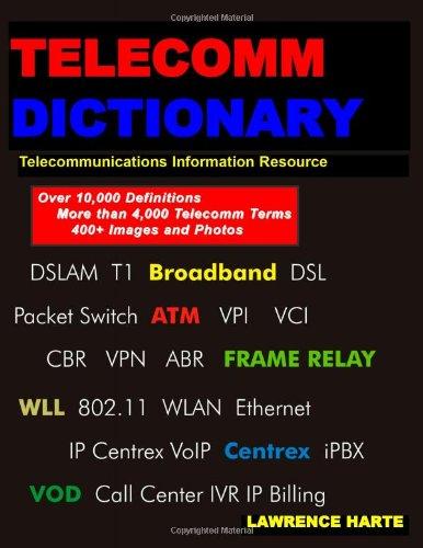 telecom-dictionary-pstn-pbx-datacom-broadband-ip-telephony-and-iptv