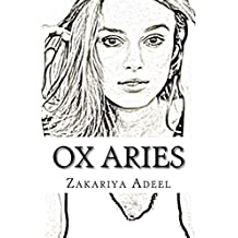 Ox Aries: The Combined Astrology Series (English Edition)