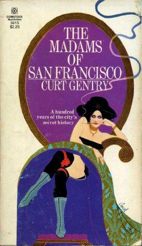 Madams of San Francisco