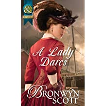 A Lady Dares (Mills & Boon Historical) (Ladies of Impropriety, Book 3)