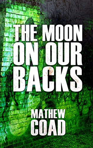 The Moon On Our Backs