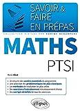 Telecharger Livres Savoir Faire en Prepas Maths PTSI (PDF,EPUB,MOBI) gratuits en Francaise